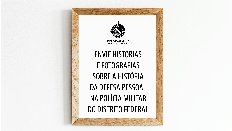PMDF recebe histórias e fotografias de defesa pessoal