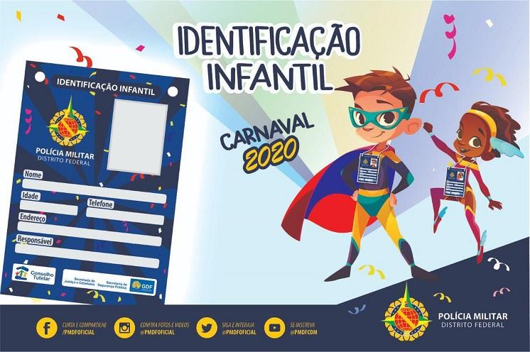 """PMDF lança campanha de identificação infantil no Carnaval """"Faça a carteirinha do seu filho""""."""