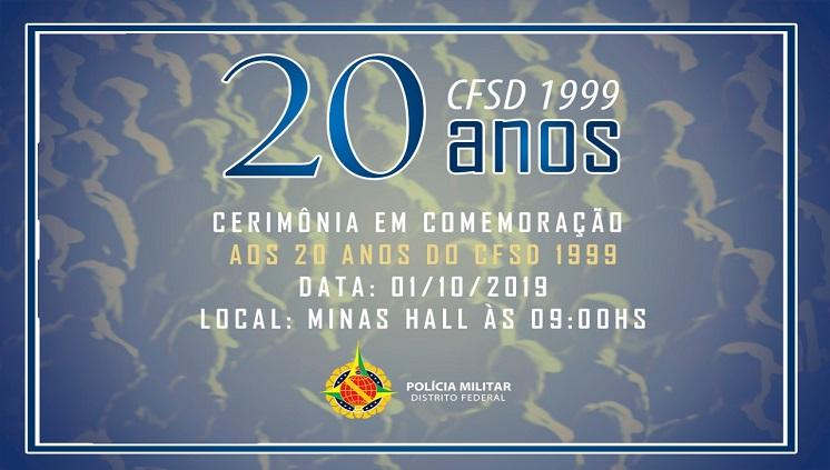 Cerimônia em Comemoração aos 20 anos do CFSD 1999