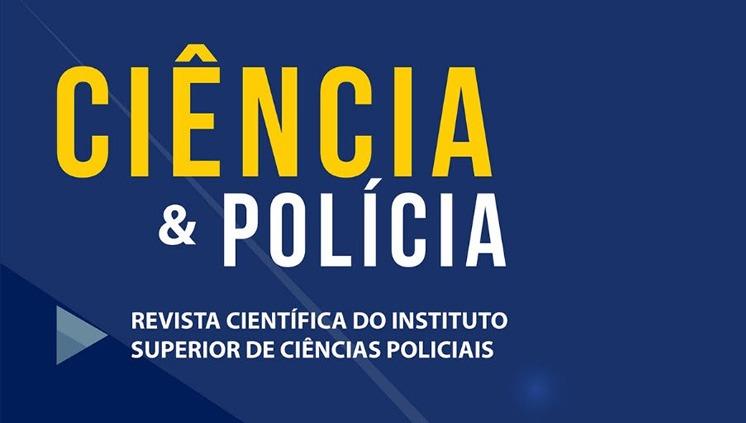 Abertas as chamadas para submissão de artigos para a Revista Ciência & Polícia 1/2020