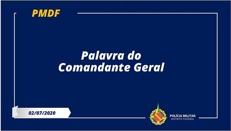Palavra do Comandante-geral